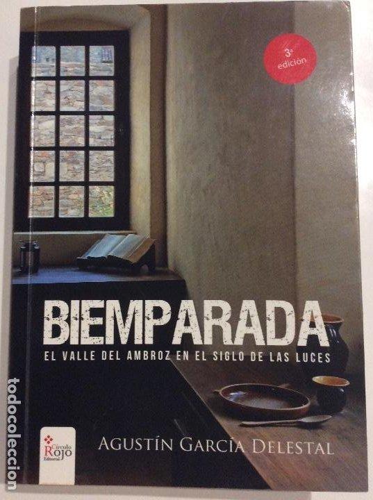 BIEMPARADA EL VALLE DEL AMBROZ EN EL SIGLO DE LAS LUCES AGUSTÍN GARCIA DELESTAL (Libros de Segunda Mano (posteriores a 1936) - Literatura - Narrativa - Otros)