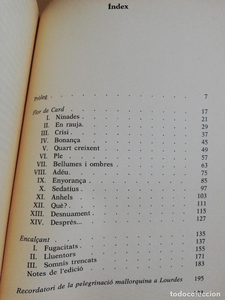 Libros de segunda mano: OBRES COMPLETES 1 (SALVADOR GALMÉS I SANXO) FLOR DE CARD / ENCALÇANT / RECORDATORI PEREGRINACIÓ... - Foto 3 - 231417290