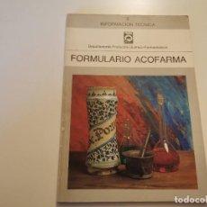 Livres d'occasion: ANTIGUO FORMULARIO ACOFARMA PREPARACIÓN PRODUCTOS QUÍMICOS FARMACÉUTICOS. Lote 231722930