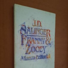 Livres d'occasion: FRANNY & ZOOEY. J.D. SALINGER. ALIANZA. RÚSTICA. BUEN ESTADO. Lote 231825705