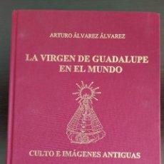 Libros de segunda mano: LA VIRGEN DE GUADALUPE EN EL MUNDO. Lote 231900900