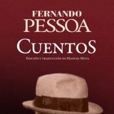 Libros de segunda mano: FERNANDO PESSOA. CUENTOS. -NUEVO. Lote 232130420