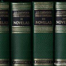Libros de segunda mano: JAMES OLIVER CURWOOD ; OBRAS COMPLETAS - 4 TOMOS (JUVENTUD, 1974) COMO NUEVOS. Lote 232463530