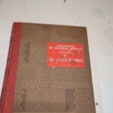 Libros de segunda mano: M-1 LIBRO EL ANTICUARIO WALTER SCOTT BIBLIOTECA DE GRANDES NOVELAS 1947. Lote 232500405