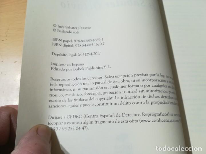 Libros de segunda mano: BAILANDO SOLA / INES SABATER OCTAVIO / BUBOK / ESQ903 - Foto 10 - 232582775