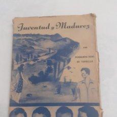 Libros de segunda mano: LIBRO JUVENTUD Y MADUREZ. Lote 232698415