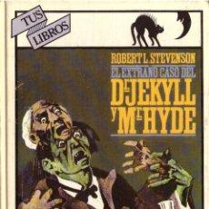 Libri di seconda mano: EL EXTRAÑO CASO DEL DR JEKYLL Y MR HYDE - ROBERT L. STEVENSON; ANAYA TUS LIBROS, Nº 4. Lote 232773655
