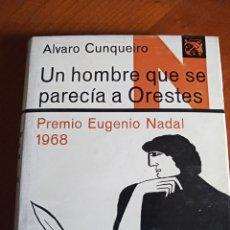 Libros de segunda mano: UN HOMBRE QUE SE PARECÍA A ORESTES. ÁLVARO CUNQUEIRO. Lote 232887610