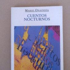 Libros de segunda mano: CUENTOS NOCTURNOS. MARIO ONAINDÍA. EDHASA. LIBRO. Lote 232977740