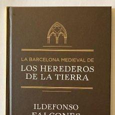Libros de segunda mano: LA BARCELONA MEDIEVAL DE LOS HEREDEROS DE LA TIERRA - ILDEFONSO FALCONES. Lote 233578535