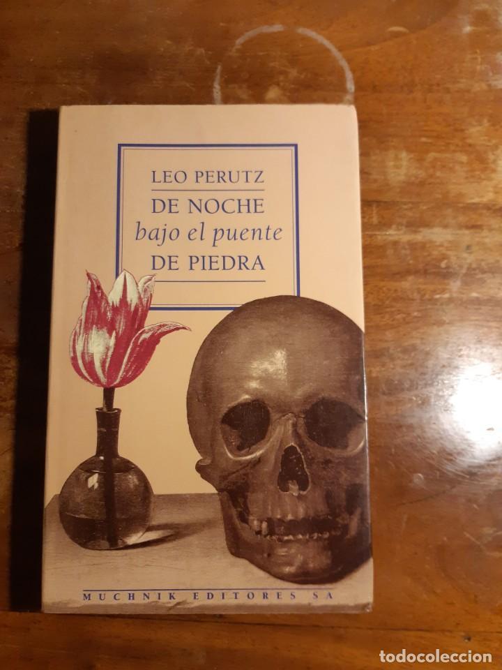 DE NOCHE BAJO EL PUENTE DE PIEDRA LEO PERUTZ (Libros de Segunda Mano (posteriores a 1936) - Literatura - Narrativa - Otros)