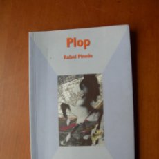 Livres d'occasion: PLOP / RAFAEL PINEDO. Lote 234054035