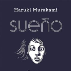 Libros de segunda mano: SUEÑO. - MURAKAMI, HARUKI.. Lote 234086265