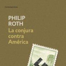 Libros de segunda mano: LA CONJURA CONTRA AMÉRICA. - ROTH, PHILIP.. Lote 234090340