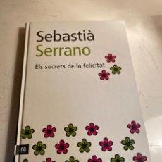 Libros de segunda mano: ELS SECRETS DE LA FELICITAT. Lote 234366815