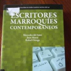 Libros de segunda mano: ESCRITORES MARROQUIES CONTEMPORANEOS MERCEDES DEL AMO/ JUAN MARSA RAFAEL ORTEGA.. Lote 234504225