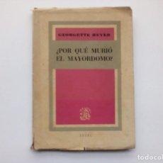 """Libros de segunda mano: 1ª EDICIÓN 1945 - """"¿POR QUÉ MURIÓ EL MAYORDOMO?"""" - GEORGETTE HEYER - ED. ÁGORA. Lote 234539265"""