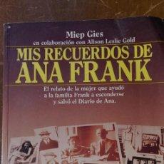 Libros de segunda mano: MIS RECUERDOS DE ANA FRANK , MIEP GIES, PYMY 89. Lote 234576000