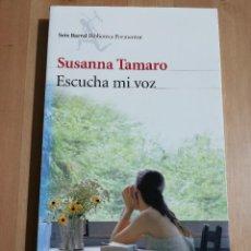 Libros de segunda mano: ESCUCHA MI VOZ (SUSANNA TAMARO). Lote 234771900
