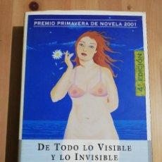 Libros de segunda mano: DE TODO LO VISIBLE Y LO INVISIBLE (LUCÍA ETXEBARRIA). Lote 234772345