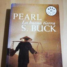 Libros de segunda mano: LA BUENA TIERRA (PEARL S. BUCK). Lote 234773575