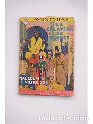 LA CALAVERA DE BRONCE (MALCOLM W. NICHOLSON) (Libros de Segunda Mano (posteriores a 1936) - Literatura - Narrativa - Otros)