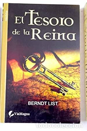 EL TESORO DE LA REINA (BERNDT LIST) (Libros de Segunda Mano (posteriores a 1936) - Literatura - Narrativa - Otros)