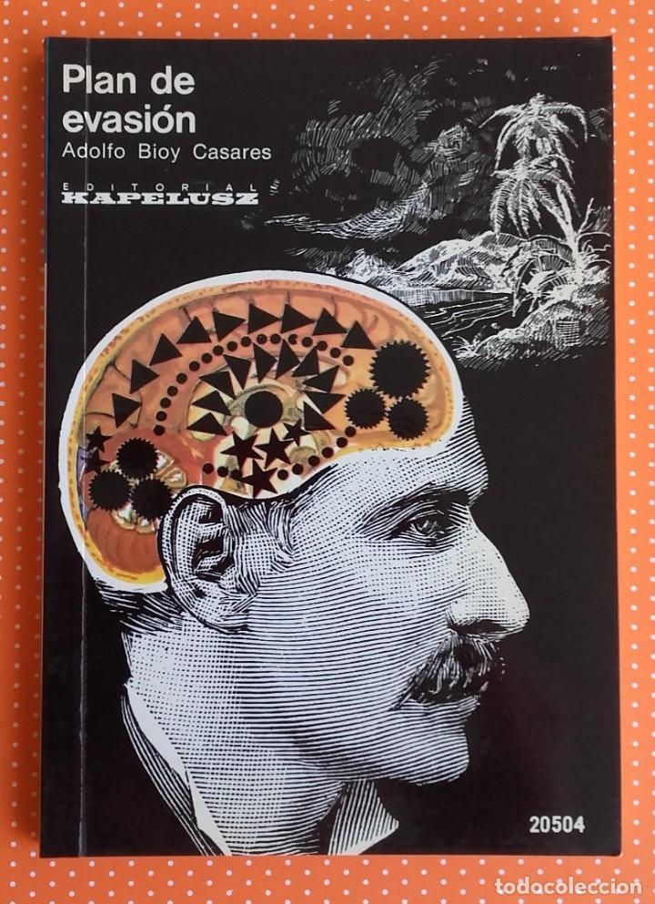 PLAN DE EVASIÓN. BIOY CASARES. KAPELUSZ. 1974. BUENOS AIRES. ED. ALBERTO MANGUEL. (Libros de Segunda Mano (posteriores a 1936) - Literatura - Narrativa - Otros)