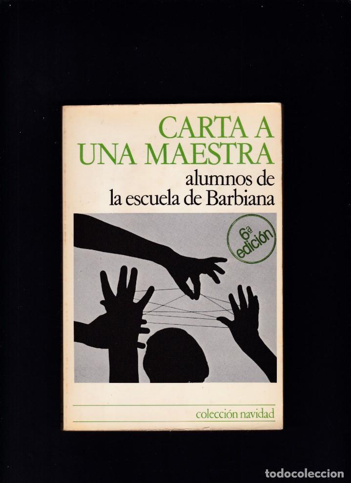 CARTA A UNA MAESTRA - COLECCION NAVIDAD - ED. HOGAR DEL LIBRO 1982 (Libros de Segunda Mano (posteriores a 1936) - Literatura - Narrativa - Otros)