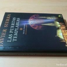 Libros de segunda mano: LAS PUERTAS TEMPLARIAS / JAVIER SIERRA / ILUSTRADA - EL ANDEN / Z208. Lote 234975750
