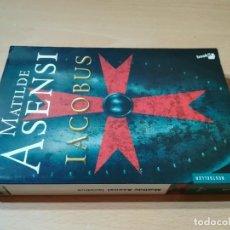 Libros de segunda mano: IACOBUS / MATILDE ASENSI / BOOKET / Z208. Lote 234975890
