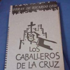 Libros de segunda mano: ANTIGUO LIBRO LOS CABALLEROS DE LA CRUZ. Lote 235002400