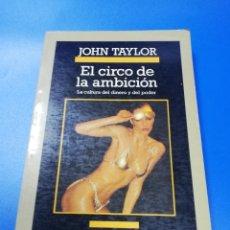 Libros de segunda mano: EL CIRCO DE LA AMBIENTACION. JOHN TAYLOR. ANAGRAMA. 1990.. Lote 235072165
