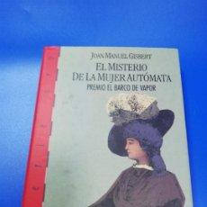 Libros de segunda mano: EL MISTERIO DE LA MUJER AUTOMATA. JOAN MANUEL GISBERT. EDICIONES SM. 1991.. Lote 235073055