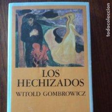 Libros de segunda mano: LOS HECHIZADOS.- WITOLD GOMBROWICZ.. Lote 235099955