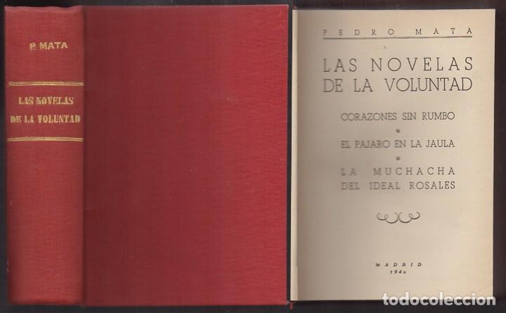 LAS NOVELAS DE LA VOLUNTAD:CORAZONES SIN RUMBO, EL PAJARO EN LA JAULA, LA MUCHACHA DEL IDEAL ROSALES (Libros de Segunda Mano (posteriores a 1936) - Literatura - Narrativa - Otros)
