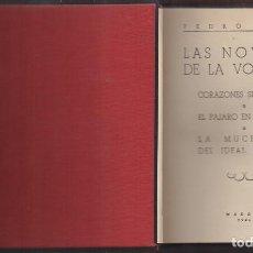 Libros de segunda mano: LAS NOVELAS DE LA VOLUNTAD:CORAZONES SIN RUMBO, EL PAJARO EN LA JAULA, LA MUCHACHA DEL IDEAL ROSALES. Lote 235156055