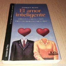 Libros de segunda mano: EL AMOR INTELIGENTE - ENRIQUE ROJAS. Lote 235174035