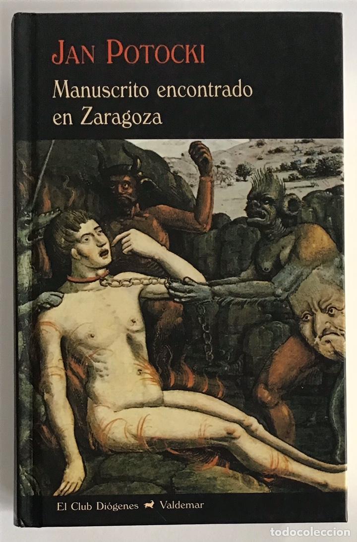 MANUSCRITO ENCONTRADO EN ZARAGOZA / JAN POTOCKI / VALDEMAR (Libros de Segunda Mano (posteriores a 1936) - Literatura - Narrativa - Otros)