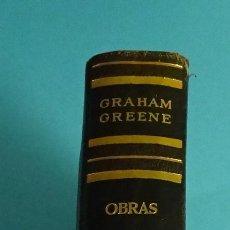 Libros de segunda mano: GRAHAM GREENE. OBRAS TOMO I. LUIS DE CARALT, EDITOR. 1958. ILUSTRACIONES. Lote 235374845