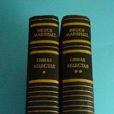 Libros de segunda mano: BRUCE MARSHALL. OBRAS SELECTAS. LUIS DE CARALT, EDITOR. 1958 - 1962. ILUSTRACIONES. Lote 235375475