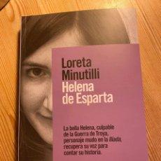 Libri di seconda mano: HELENA DE ESPARTA DE LORETA MINUTILLI. Lote 235559425