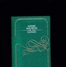 Libros de segunda mano: ANDRÉ MAUROIS - CLIMAS - CIRCULO LECTORES 1980. Lote 235790670