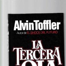 Libros de segunda mano: LA TERCERA OLA - ALVIN TOFFLER - PLAZA & JANES 1980 / 2ª EDICION. Lote 235791205