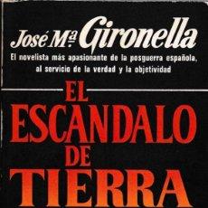 Libros de segunda mano: EL ESCANDALO DE TIERRA SANTA - JOSÉ Mª GIRONELLA - PLAZA & JANES 1978 / 1ª EDICION. Lote 235794495