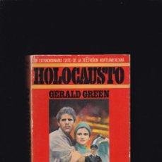 Libros de segunda mano: HOLOCAUSTO - GERALD GREEN - PLAZA & JANES 1979 / 10ª EDICION. Lote 235794985