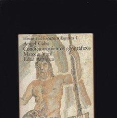 Libros de segunda mano: HISTORIA DE ESPAÑA - EDAD ANTIGUA I - ALFAGUARA EDITORIAL & ALIANZA 1979 / 5ª EDICION. Lote 235795380