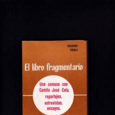 Libros de segunda mano: EL LIBRO FRAGMENTARIO - EDUARDO TRIVES - ECIR EDITORIAL 1981. Lote 235795775