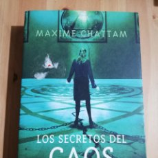 Libros de segunda mano: LOS SECRETOS DEL CAOS (MAXIME CHATTAM). Lote 235854895