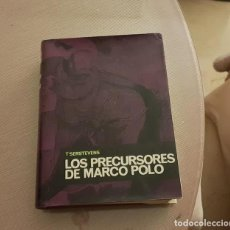 """Libros de segunda mano: LIBRO """"LOS PRECURSORES DE MARCO POLO"""". Lote 236063260"""
